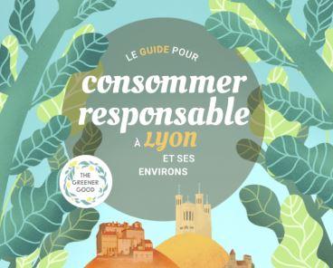 Un guide pour consommer responsable en région lyonnaise avec The Greener Good